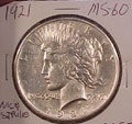 1921 Peace Dollar in MS60 Condition