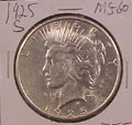 1925 S Peace Dollar in MS60 Condition